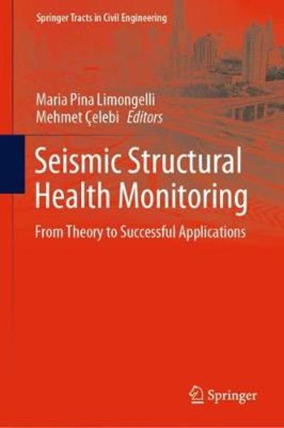 Seismic Structural Health Monitoring - Maria Pina Limongelli