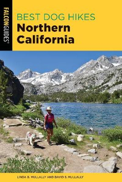 Best Dog Hikes Northern California - Linda Mullally