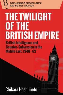 The Twilight of the British Empire - Chikara Hashimoto