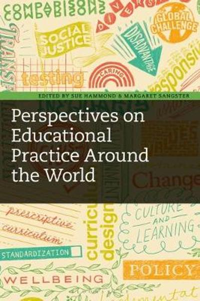 Perspectives on Educational Practice Around the World - Sue Hammond