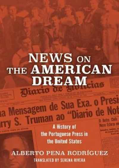 News on the American Dream - Alberto Pena Rodriguez