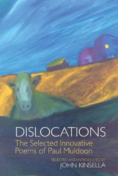 Dislocations - Paul Muldoon