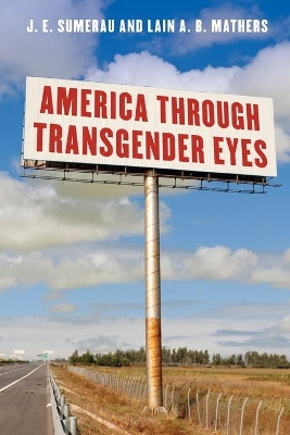 America through Transgender Eyes - J. E. Sumerau