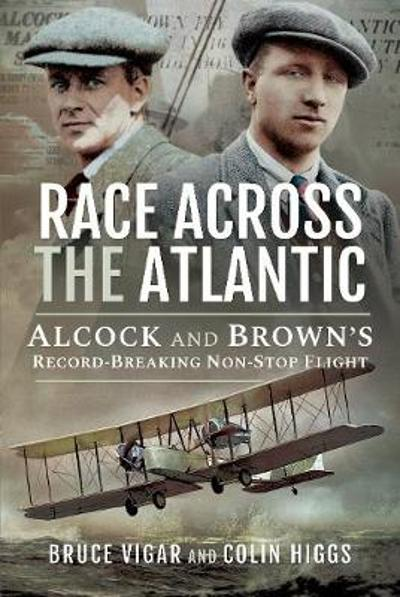 Race Across the Atlantic - Bruce Vigar