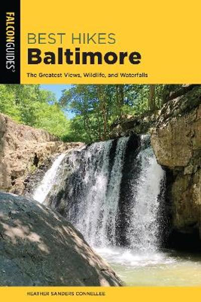 Best Hikes Baltimore - Heather Sanders Connellee