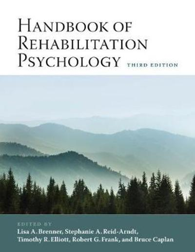 Handbook of Rehabilitation Psychology - Lisa Brenner
