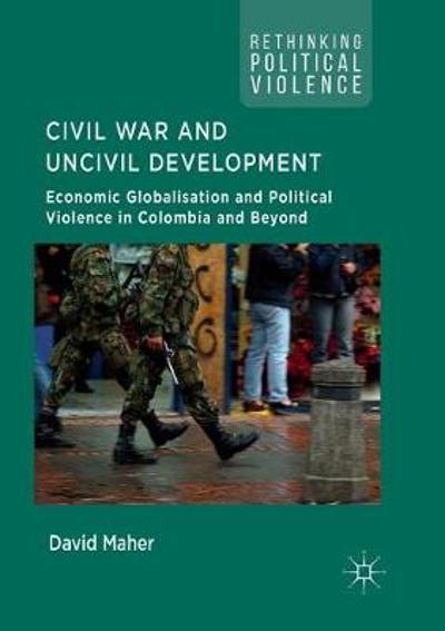 Civil War and Uncivil Development - David Maher