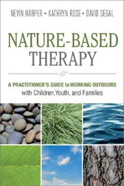 Nature-Based Therapy - Nevin J. Harper