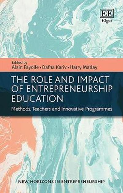 The Role and Impact of Entrepreneurship Education - Alain Fayolle