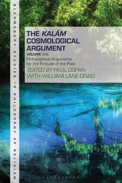 The Kalam Cosmological Argument, Volume 1 - Paul Copan