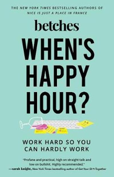 When's Happy Hour? - Betches
