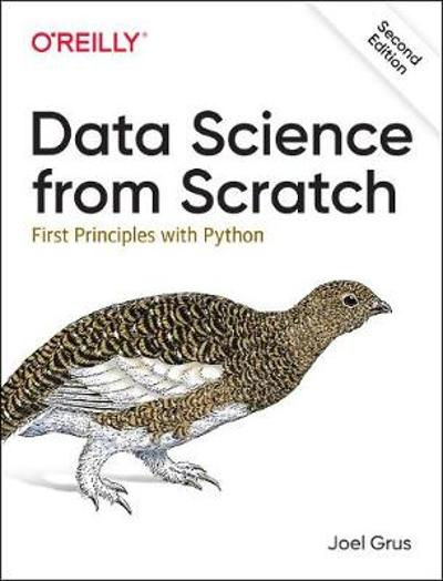 Data Science from Scratch - Joel Grus