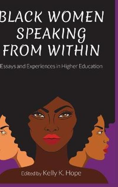 Black Women Speaking From Within - Kelly K. Hope
