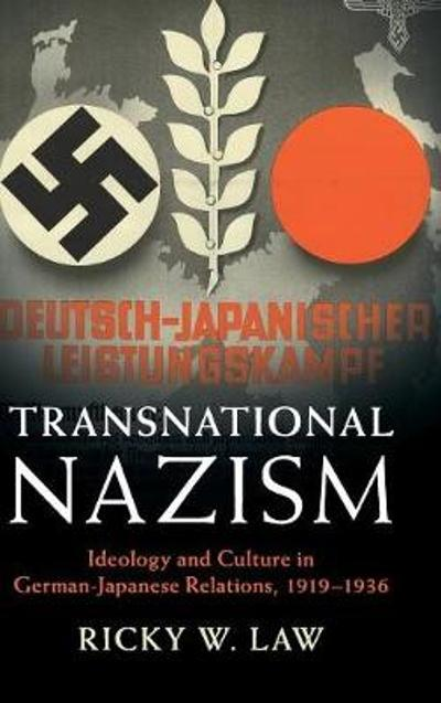 Transnational Nazism - Ricky W. Law