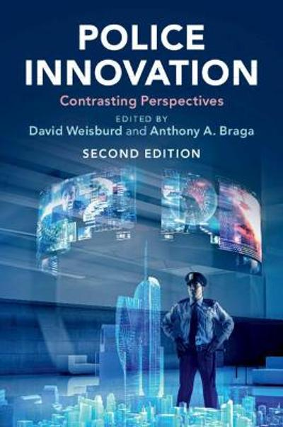 Police Innovation - David Weisburd
