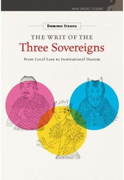 The Writ of the Three Sovereigns - Dominic Steavu