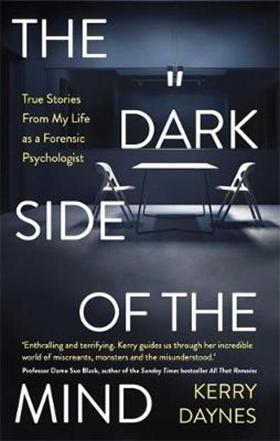 The Dark Side of the Mind - Kerry Daynes