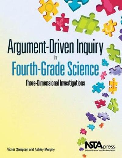 Argument-Driven Inquiry in Fourth-Grade Science - Victor Sampson
