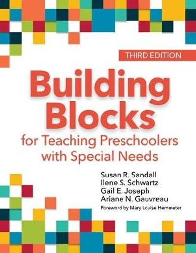 Building Blocks for Teaching Preschoolers with Special Needs - Susan R. Sandall