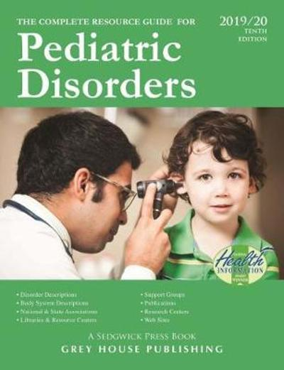 Complete Resource Guide for Pediatric Disorders, 2019/20 - Laura Mars