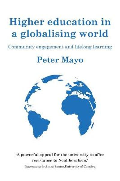 Higher Education in a Globalising World - Peter Mayo