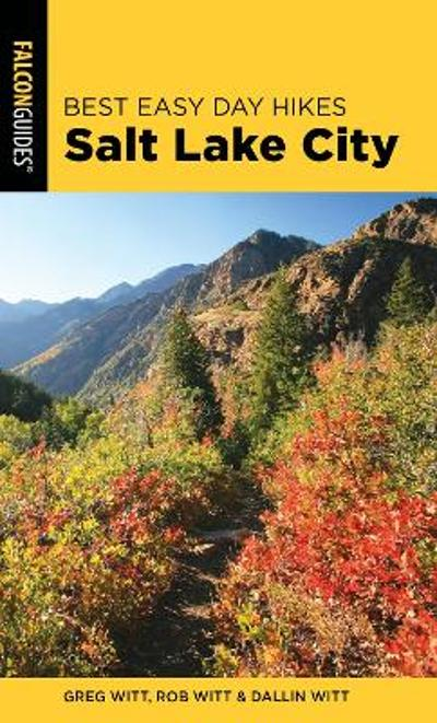 Best Easy Day Hikes Salt Lake City - Greg Witt