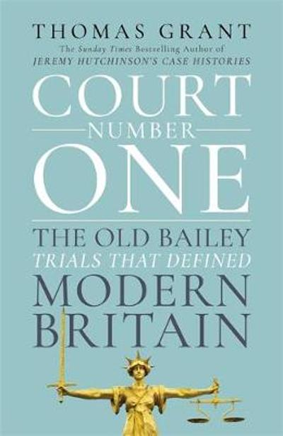 Court Number One - Thomas Grant