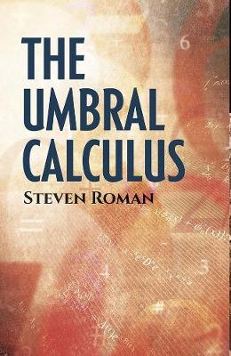 The Umbral Calculus - Steven Roman