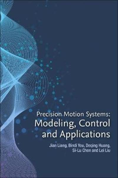 Precision Motion Systems - Jian Liang