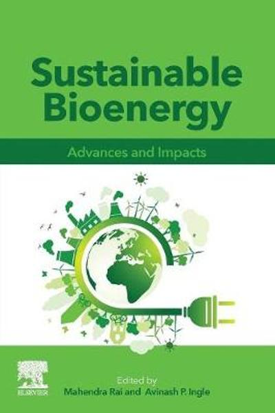 Sustainable Bioenergy - Mahendra Rai