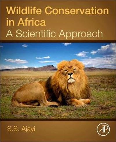 Wildlife Conservation in Africa - S.S. Ajayi