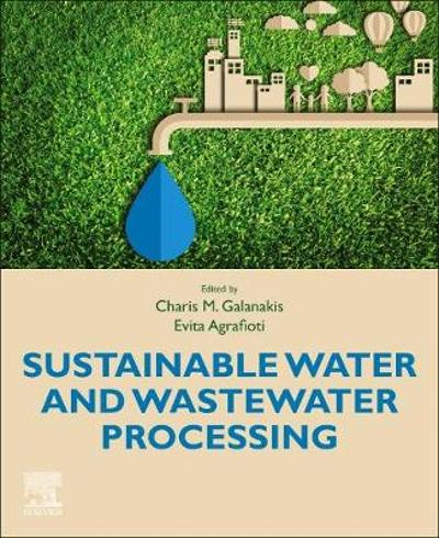 Sustainable Water and Wastewater Processing - Charis Michel Galanakis