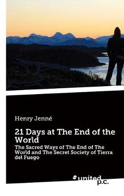 21 Days at The End of the World - Henry Jenne