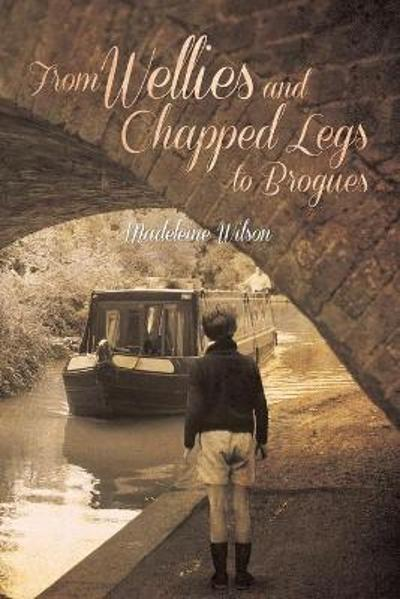 From Wellies and Chapped Legs to Brogues - Madeleine Wilson