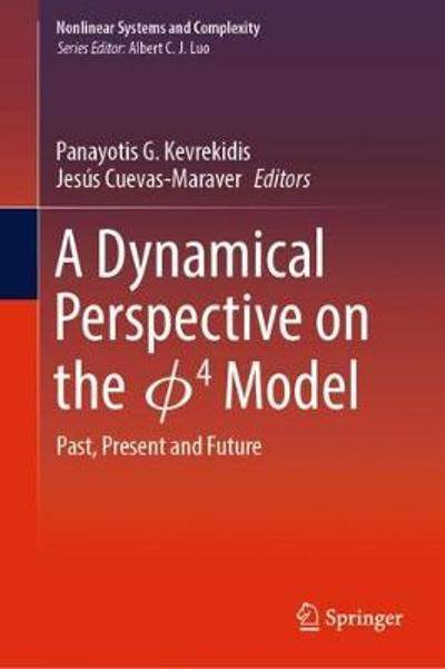 A Dynamical Perspective on the  4  Model - Panayotis G. Kevrekidis