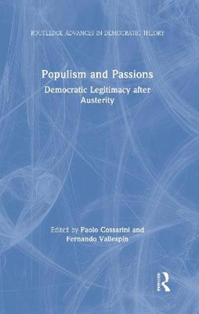 Populism and Passions - Paolo Cossarini