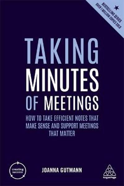 Taking Minutes of Meetings - Joanna Gutmann