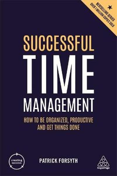 Successful Time Management - Patrick Forsyth