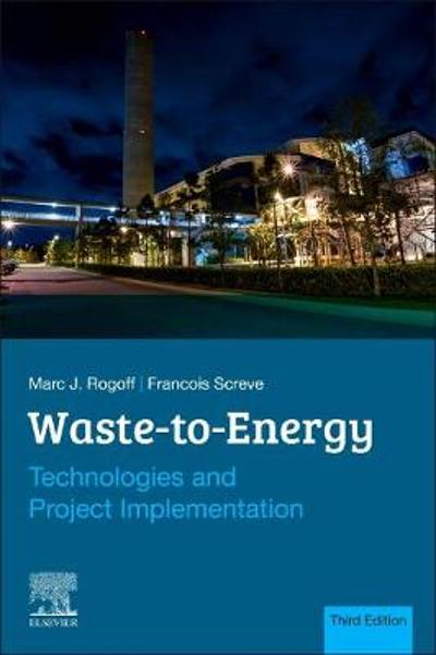 Waste-to-Energy - Marc J. Rogoff