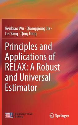 Principles and Applications of RELAX: A Robust and Universal Estimator - Renbiao Wu