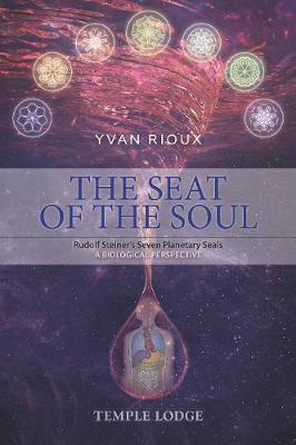 The Seat of the Soul - Yvan Rioux