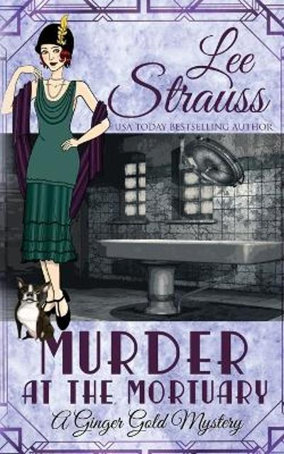 Murder at the Mortuary - Lee Strauss