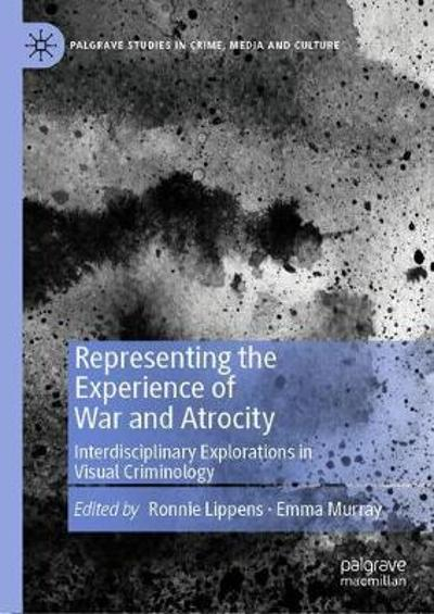 Representing the Experience of War and Atrocity - Ronnie Lippens