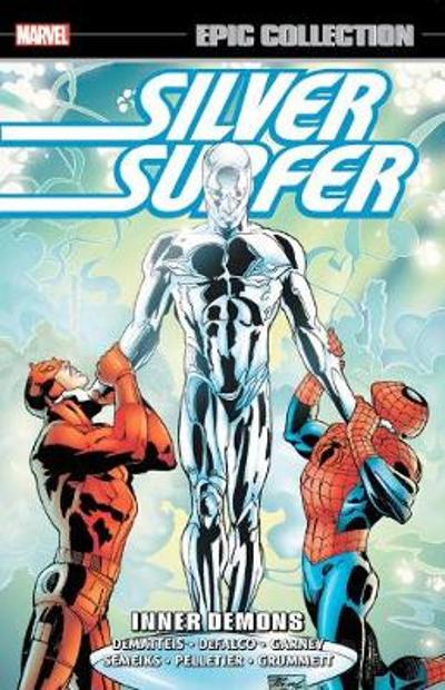 Silver Surfer Epic Collection: Inner Demons - J.M. DeMatteis