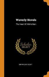 Waverly Novels - Sir Walter Scott