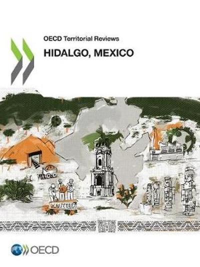 Hidalgo, Mexico - Organisation for Economic Co-operation and Development
