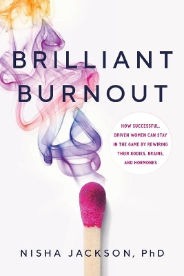 Brilliant Burnout - Nisha Jackson