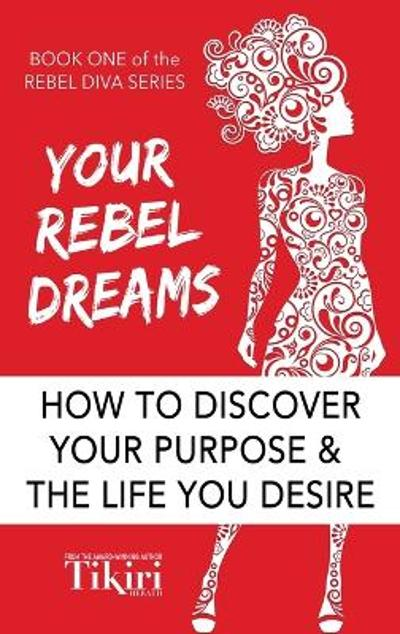 Your Rebel Dreams - Tikiri Herath