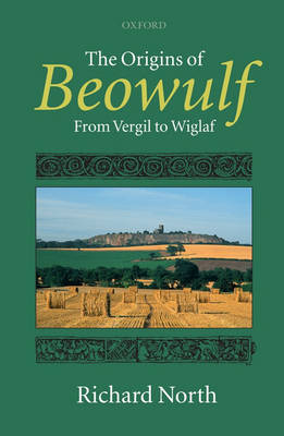 "The Origins of ""Beowulf"" - Richard North"