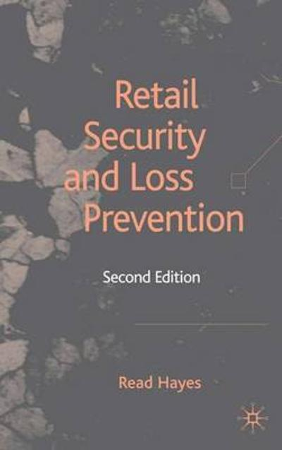 Retail Security and Loss Prevention - R. Hayes